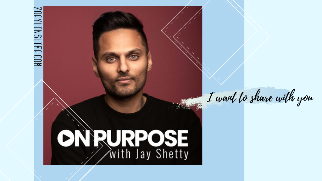 on pURPOSE  with Jay Shetty  podcast